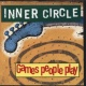 Inner Circle Games People Play