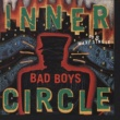 Inner Circle Bad Boys (Theme From Cops)