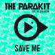 The Parakit Save Me (feat. Alden Jacob)