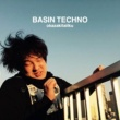 岡崎体育 BASIN TECHNO