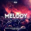 Dimitri Vegas, Like Mike & Steve Aoki vs Ummet Ozcan Melody(Radio Mix)