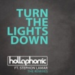 Hollaphonic/Stephon LaMar Turn The Lights Down (feat.Stephon LaMar) [Jolyon Petch Remix]