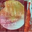 Czecho No Republic Forever Dreaming【チェコver.】