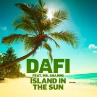 Dafi/Mr. Shammi Island In The Sun (feat.Mr. Shammi)
