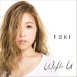FUKI With U