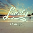 Lovely Traces [Radio Edit]