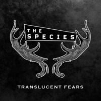 The Species Translucent Fears
