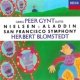 San Francisco Symphony Chorus/San Francisco Symphony/Herbert Blomstedt Nielsen: Aladdin, Op. 34 - Concert Suite - 5. The Market Place at Ispahan