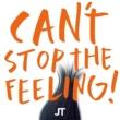"Justin Timberlake キャント・ストップ・ザ・フィーリング! (オリジナル・ソング・フロム・ドリームワークス・アニメーションズ ""トロールズ"")"