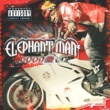 Elephant Man Good 2 Go