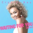 Crystal Kay Waiting For You [CM Version]