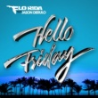 Flo Rida Hello Friday (feat. Jason Derulo)
