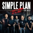 Simple Plan I Don't Wanna Go To Bed (feat. Nelly)