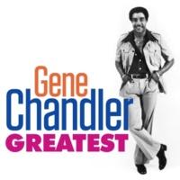 Gene Chandler When You're # 1