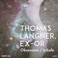 Thomas Langner&Ex-Or Obsession / Inhale