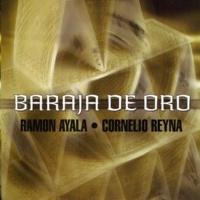 Ramon Ayala&Cornelio Reyna Baraja De Oro