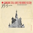 Someone Still Loves You Boris Yeltsin Cover All Sides