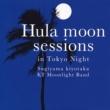 杉山清貴 Hula moon sessions in Tokyo Night