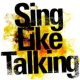 SING LIKE TALKING 風が吹いた日 [Live]