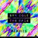 Syn Cole The Daze (feat. Madame Buttons) [Remixes]