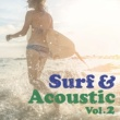 シェリル・クロウ Surf & Acoustic Music-Vol.2