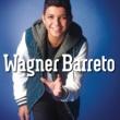 Wagner Barreto/Victor & Leo Tem Que Ser Você (feat.Victor & Leo)