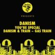 Danism and Train Gas Train