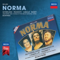 ジョーン・サザーランド/ルチアーノ・パヴァロッティ/サミュエル・レイミー/ウェールズ・ナショナル・オペラ合唱団/ウェールズ・ナショナル・オペラ管弦楽団/リチャード・ボニング Bellini: Norma / Act 2 - Qual cor tradisti, qual cor perdesti