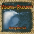 Corky Carroll Let's Run Away to Paradise