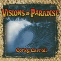 Corky Carroll Let's Run Away to Paradise