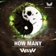 W&W How Many