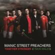 MANIC STREET PREACHERS トゥゲザー・ストロンガー (カモン・ウェールズ)