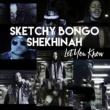 Sketchy Bongo & Shekhinah レット・ユー・ノウ