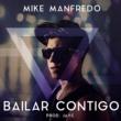 Mike Manfredo Bailar Contigo