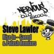 Steve Lawler Rise In (Saeed & Palash Rise In Shadow Mix)