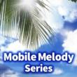 Mobile Melody Series ふるさと (オリジナルアーティスト : 嵐)