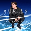 Audien/Lady Antebellum Something Better (feat.Lady Antebellum) [Two Friends Remix]