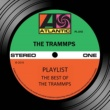 The Trammps Playlist: The Best Of The Trammps