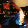 m.c.A・T One And Only