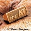 m.c.A・T m.c.A・T Best Singles+