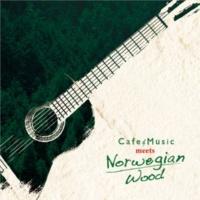 アントニオ・モリナ・ガレリオ Cafe Music meets Norwegian Wood