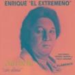 """Enrique """"El Extremeño""""/Pedro Sierra/Paco Jarana La Luna Brilla"""