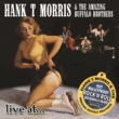 Hank T Morris & The Amazing Buffalo Brothers Little Queenie