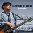 Harrison Kennedy/Colin Linden Walkin' or Ridin'