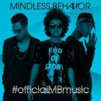 Mindless Behavior #OfficialMBMusic