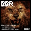 Manny Rodriguez Are You Down (feat. Chriss Vargas)
