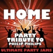 Ultimate Party Jams Home (Party Tribute to Phillip Phillips)