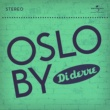 Diderre Oslo by