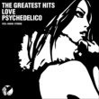 LOVE PSYCHEDELICO THE GREATEST HITS