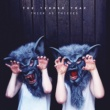 The Temper Trap Thick As Thieves (Deluxe Version)